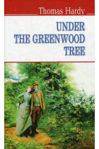 Купить - Книги - Under the Greenwood Tree