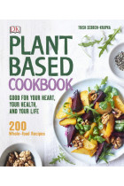 Купити - Книжки - Plant-Based Cookbook. Good for your Heart, your Health, and your Life