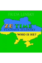 Купити - Аудіокниги - Ze Time: Vladimir Zelensky. Who is he?