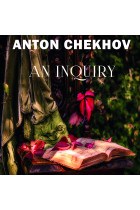 Купить - Аудиокниги - An Inquiry: The Short stories by Anton Chekhov