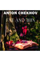 Купить - Аудиокниги - Fat and Thin: The Short stories by Anton Chekhov