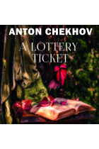 Купить - Аудиокниги - A Lottery Ticket: The Short stories by Anton Chekhov