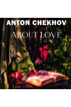 Купить - Аудиокниги - About Love: The Short stories by Anton Chekhov
