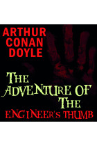 Купити - Аудіокниги - The Adventure of the Engineer's Thumb