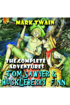 Купити - Аудіокниги - The Complete Adventures Tom Sawyer & Huckleberry Finn