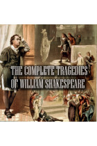 Купити - Аудіокниги - The Complete Tragedies of William Shakespeare