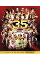 Купити - Книжки - WWE 35 Years of Wrestlemania