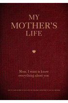 Купити - Блокноти - My Mother's Life. Mom, I Want to Know Everything About You