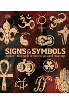 Купить - Книги - Signs and Symbols. An illustrated guide to their origins and meanings