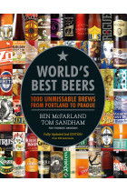 Купить - Книги - World's Best Beers. 1000 Unmissable Brews from Portland to Prague