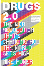 Купити - Книжки - Drugs 2.0: The Web Revolution That's Changing How the World Gets High