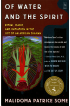Купити - Книжки - Of Water and the Spirit. Ritual, Magic, and Initiation in the Life of an African Shaman