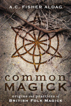 Купити - Книжки - Common Magick. Origins and Practices of British Folk Magick