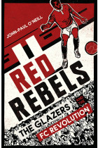 Купить - Книги - Red Rebels. The Glazers and the FC Revolution