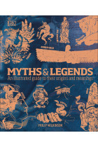 Купити - Книжки - Myths & Legends. An illustrated guide to their origins and meanings