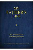 Купити - Книжки - My Father's Life. Dad, I Want to Know Everything About You