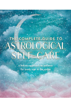 Купити - Книжки - The Complete Guide to Astrological Self-Care