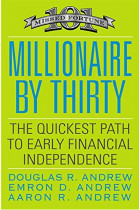 Купить - Книги - Millionaire By Thirty : The Quickest Path to Early Financial Independence