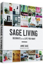 Купити - Книжки - Sage Living: Decorate for the Life You Want