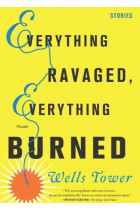 Купить - Книги - Everything Ravaged, Everything Burned
