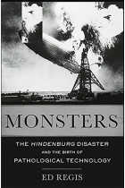 Купити - Книжки - Monsters : The Hindenburg Disaster and the Birth of Pathological Technology