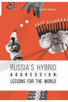Купить - Электронные книги - Russia's Hybrid Aggression. Lessons for the World