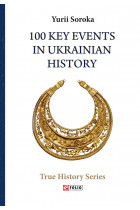 100 Key Events in Ukrainian History
