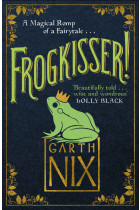 Frogkisser! A Magical Romp of a Fairytale