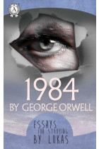 Купити - Електронні книжки - The essay for studying by Lukas. 1984 by George Orwell