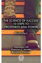 Купить - Электронные книги - The Science of Success: 10 Steps to Prosperity and Power. Illustrated