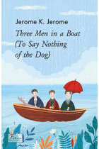 Купити - Електронні книжки - Three Men in a Boat (To Say Nothing of the Dog)