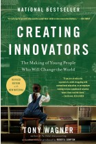 Купити - Книжки - Creating Innovators: The Making of Young People Who Will Change the World