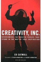 Купити - Книжки - Creativity, Inc.: Overcoming the Unseen Forces That Stand in the Way of True Inspiration