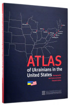 Купить - Книги - Atlas of Ukrainians in the United States. Demographic and Socio-Economic Characteristics