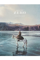 Купити - Книжки - Below Zero. Adventures Out in the Cold