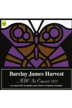 Купить - Рок - Barclay James Harvest In Concert With The Barclay James Harvest Symphony Orchestra ‎– ...BBC In Concert 1972