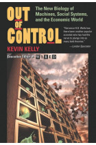 Купити - Книжки - Out Of Control: The New Biology of Machines, Social Systems, and the Economic World