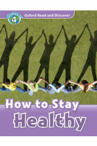 Купити - Книжки - Oxford Read and Discover: Level 4: How to Stay Healthy