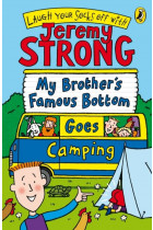 Купить - Книги - My Brother's Famous Bottom Goes Camping