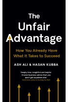 Купити - Книжки - The Unfair Advantage. How You Already Have What It Takes to Succeed