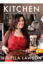 Купить - Книги - Kitchen. Recipes from the Heart of the Home