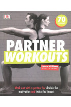 Купить - Книги - Partner Workouts. Work Out with a Partner for Double the Motivation and Twice the Impact