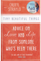 Купити - Книжки - Tiny Beautiful Things. Advice on Love and Life from Someone Who's Been There