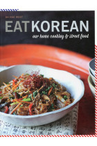 Купити - Книжки - Eat Korean: Our home cooking and street food