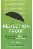 Купити - Книжки - Rejection Proof. How to Beat Fear and Become Invincible