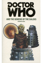 Купить - Книги - Doctor Who and the Genesis of the Daleks