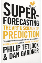Купити - Книжки - Superforecasting. The Art and Science of Prediction