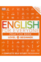 Купить - Книги - English for Everyone. Beginner Level 2 Practice Book. A Complete Self-Study Programme