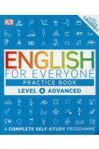 Купить - Книги - English for Everyone. Advanced Level 4 Practice Book. A Complete Self-Study Programme