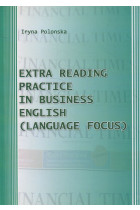 Купить - Книги - Extra Reading Practice in Business English (Language Focus)